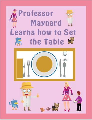 Professor Maynard Learns How to Set the Table E-Book
