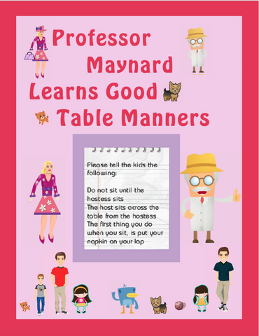 Professor Maynard Learns Good Table Manners paperback book