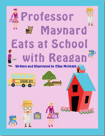 Professor Maynard Eats at School with Reagan E-book