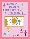 Professor Maynard Learns how to Set the Table paperback book