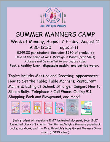 Summer Manners Camp 2017