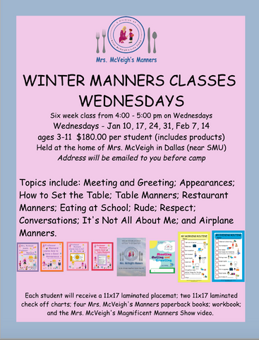 WEDNESDAY WINTER MANNERS CLASSES