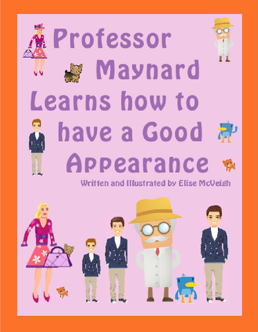 Professor Maynard Learns How to have a Good Appearance paperback book