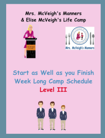 Start as Well as you Finish Curriculum One Week Camp Lesson Plans Level III