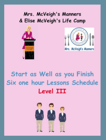 Start as Well as you Finish Curriculum Six one-hour Class Lesson Plans Level III
