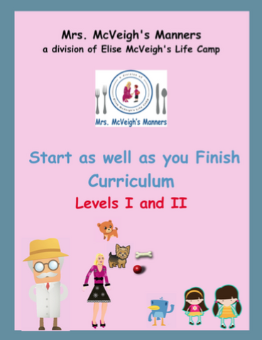 Start as Well as you Finish Curriculum Level I and Level II