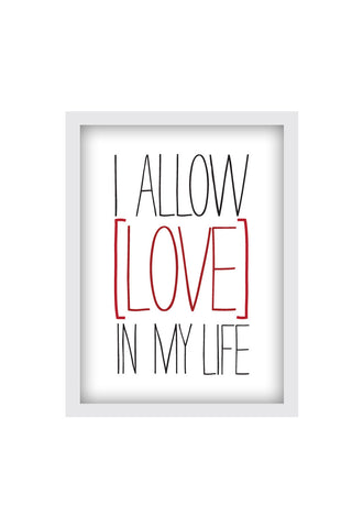 I ALLOW LOVE
