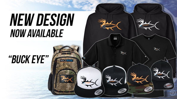 "Fish and Hunt in our new ""Buck-Eye"" line of apparel"