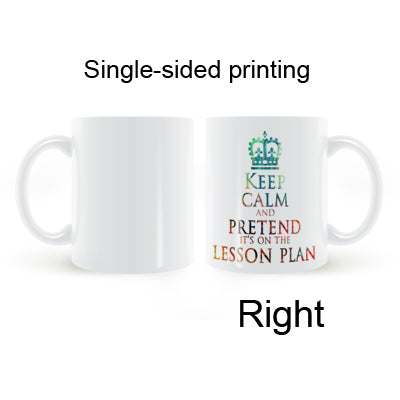 Keep calm and pretend it's on the lesson plan mug - New Found Deals