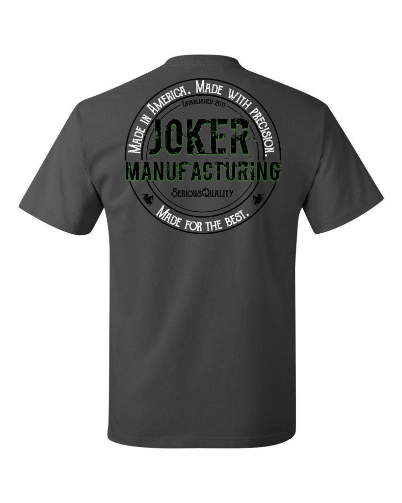 Joker Manufacturing Made for the Best T-Shirt