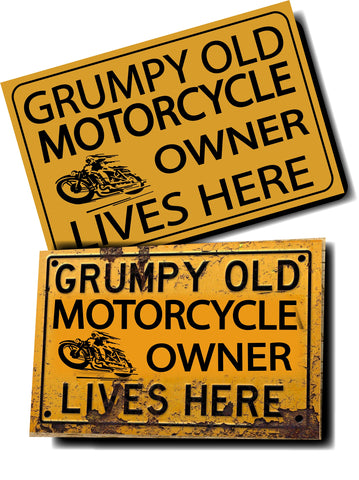 GRUMPY OLD MOTORCYCLE OWNER SIGN