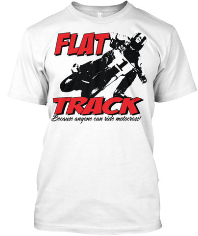 Flat Track: Anyone can ride Motocross!