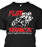 Flat Track...Because Anyone can Motocross!
