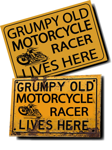 GRUMPY OLD MOTORCYCLE RACER SIGN