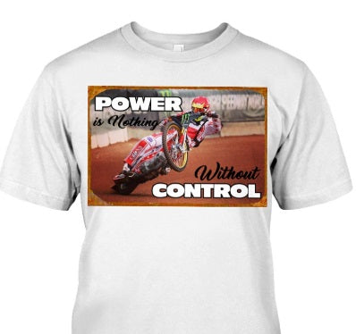 SPEEDWAY POWER IS NOTHING WITHOUT CONTROL