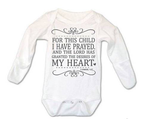 For This Child I Have Prayed - Too Cute for You Baby and Toddler Boutique
