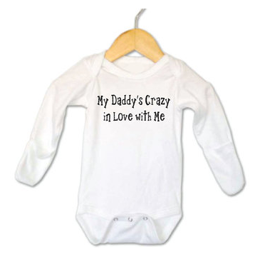 My Daddy's Crazy in Love with Me - Too Cute for You Baby and Toddler Boutique