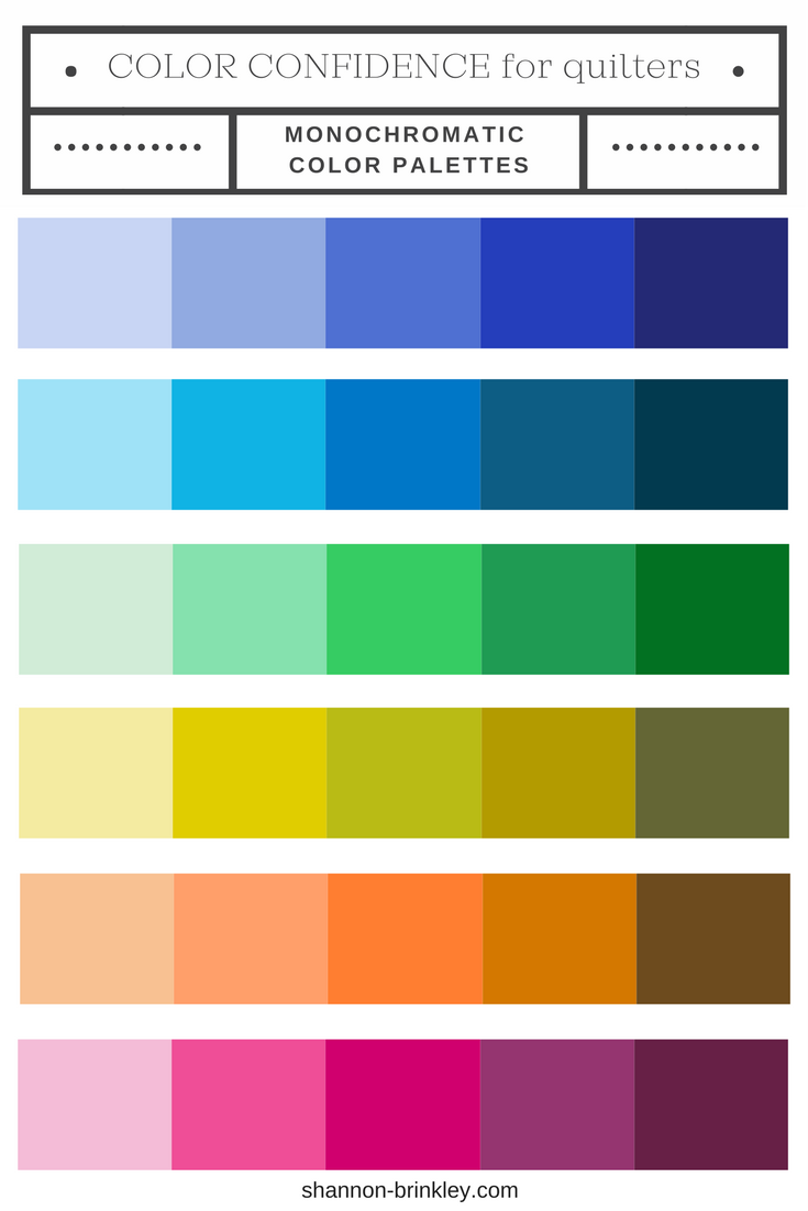 Color Confidence For Quilters Monochromatic Palettes