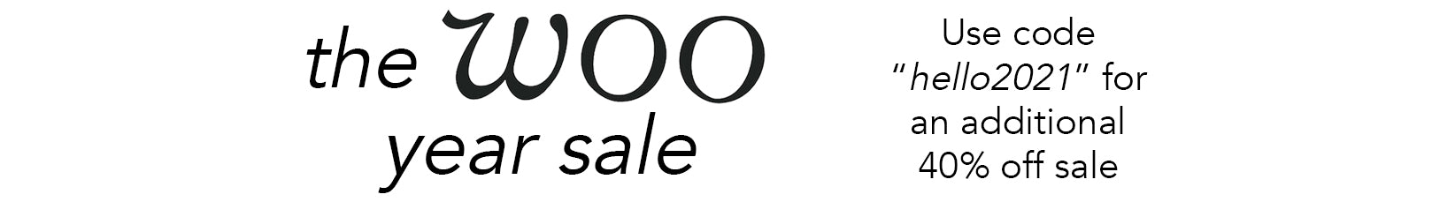 Use code hello2021 to receive an additional 40% off sale items