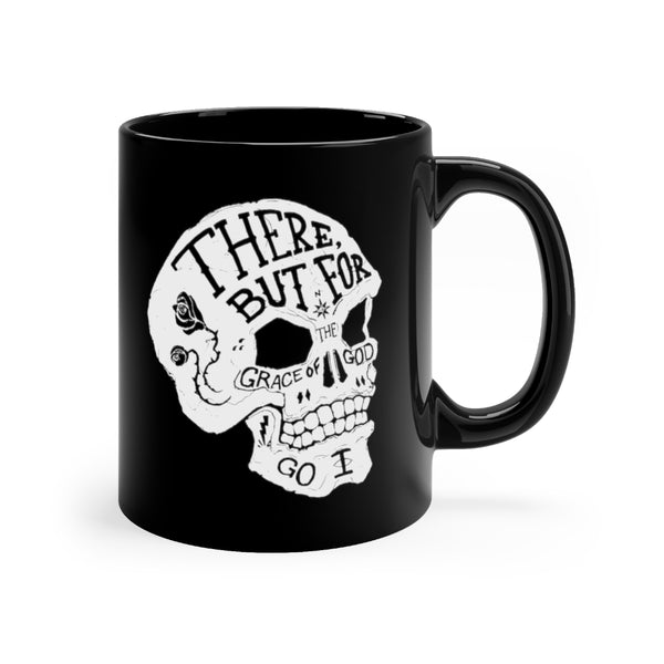 """But for the Grace of God"" - 11oz Black Mug"