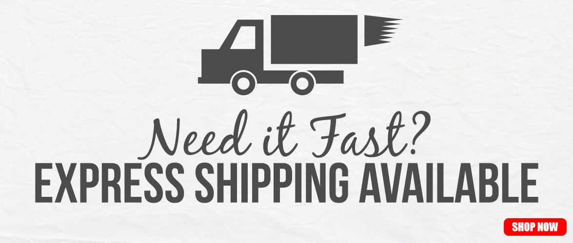 Express Shipping Available