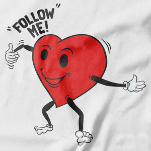 Follow Your Heart T-shirt Design - Pie-Bros-T-shirts