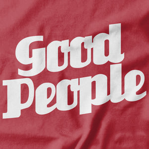 Good People T-shirt Design -  Pie Bros T-shirts