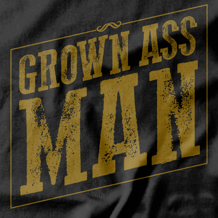 Grown Ass Man T-shirt - Pie-Bros-T-shirts