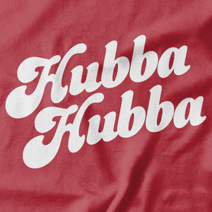 Hubba Hubba T-shirt - Pie Bros T-shirts