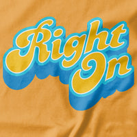 Right On T-shirt - Pie Bros T-shirts