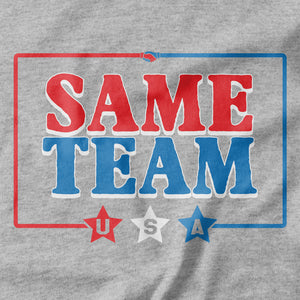Same Team USA T-shirt - Pie Bros T-shirts