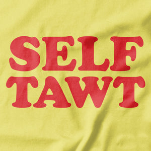 Self Tawt Funny T-shirt - pie-bros-t-shirts