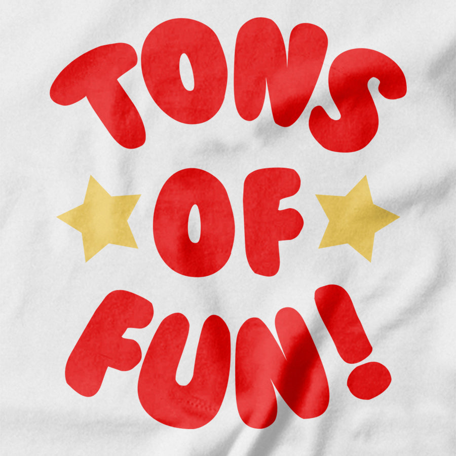 Tons of Fun T-shirt - pie-bros-t-shirts