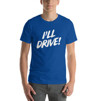 I'll Drive Shirt - Pie-Bros-T-shirts