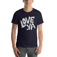 Love Ya T shirt - Pie-Bros-T-Shirts