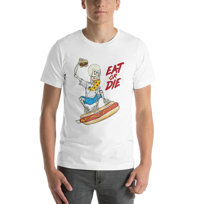 Eat or Die T-shirt Design - Pie Bros T-shirts