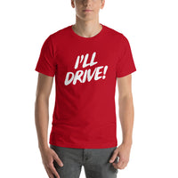 I'll Drive Graphic T-shirt - Pie-Bros-T-shirts