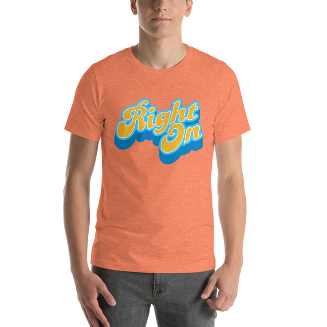 Right On Graphic Tees  - Pie Bros T-shirts