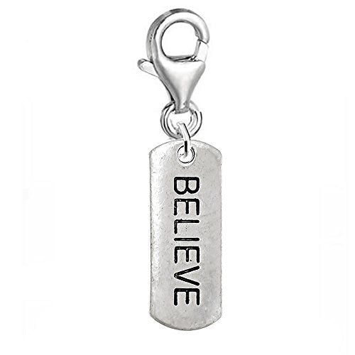 Dog Tag Inspiration/Strength Clip on Charm w/ Lobster Clasp (Believe)