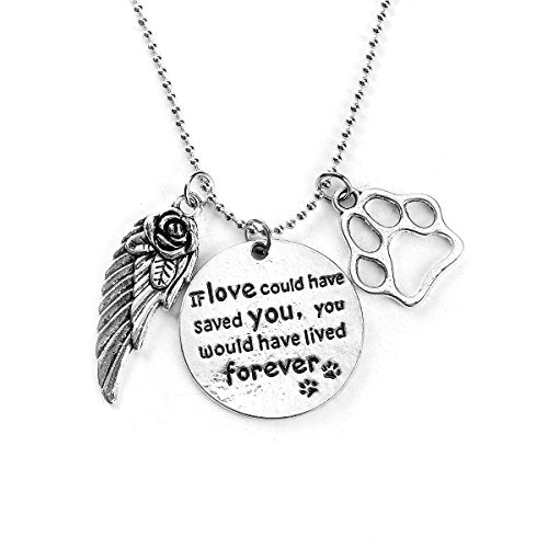 "SEXY SPARKLES Pet Memorial Necklace "" If love could have saved you, you would have lived forever"" Necklace Pendant"
