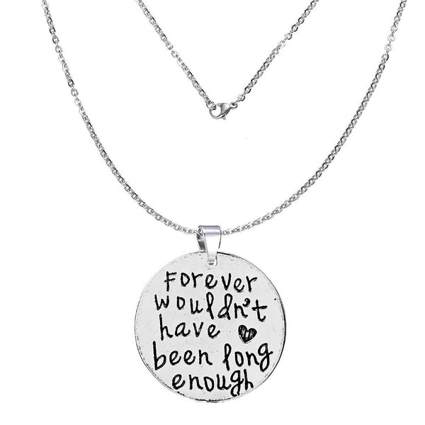 """Forever wouldn't have been long enough ""Memorial Necklace & Pendant for Your Lost Ones Sympathy Gift - Sexy Sparkles Fashion Jewelry"