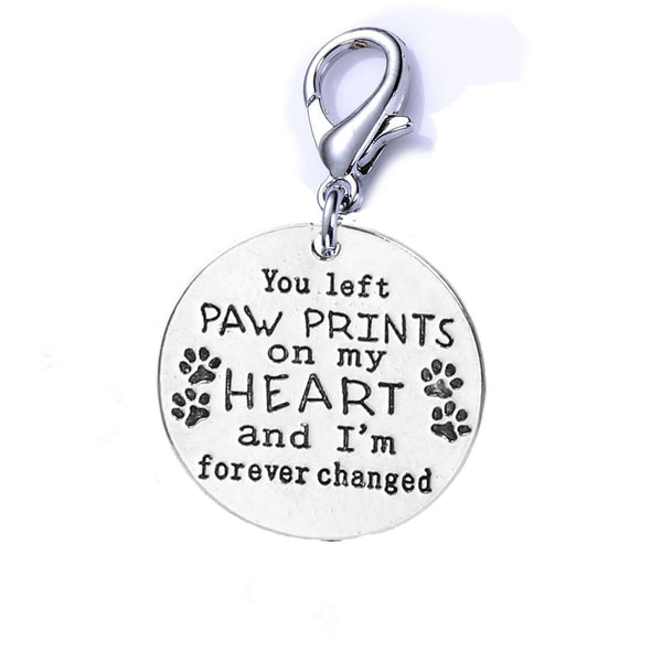 "SEXY SPARKLES Loss of Pet Memorial Charm Dog Cat "" You left paw prints on my heart and I'm forever changed "" Clip on lobster clasp charm"