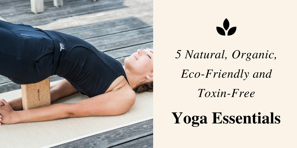 5 Yoga Essentials For The Health-Conscious
