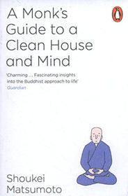 A Monk's Guide to a Clean House and Mind | SpreeIndia.com - India's First Website That Discovers Eco-Friendly Products