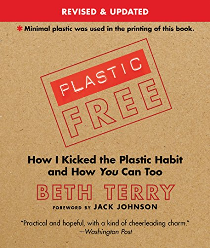 Plastic-Free: How I Kicked the Plastic Habit and How You Can Too | SpreeIndia.com - India's First Website That Discovers Eco-Friendly Products