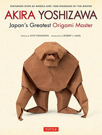 Akira Yoshizawa, Japan's Greatest Origami Master: Featuring over 60 Models and 1000 Diagrams | SpreeIndia.com - India's First Website That Discovers Eco-Friendly Products