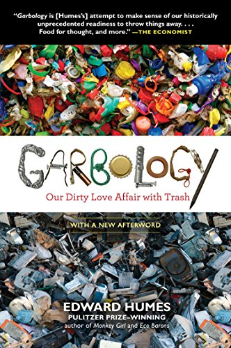 Garbology: Our Dirty Love Affair with Trash | SpreeIndia.com - India's First Website That Discovers Eco-Friendly Products