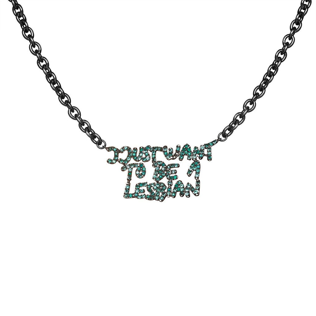 I just want to be a lesbian Necklace - Bjørg Jewellery
