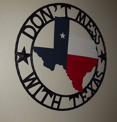 "24"" DON'T MESS WITH TEXAS METAL ART WESTERN HOME DECOR NEW"