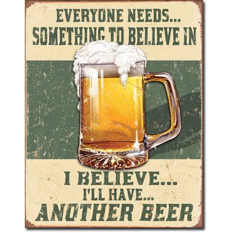 I BELIEVE ANOTHER BEER TIN SIGN METAL ART WESTERN HOME DECOR CRAFT